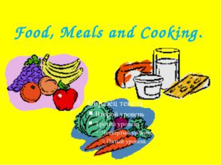 Food, Meals and Cooking.