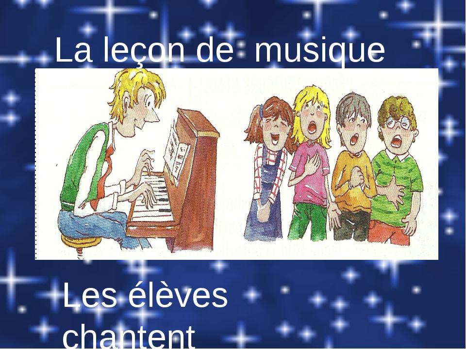 La leçon de musique Les élèves chantent