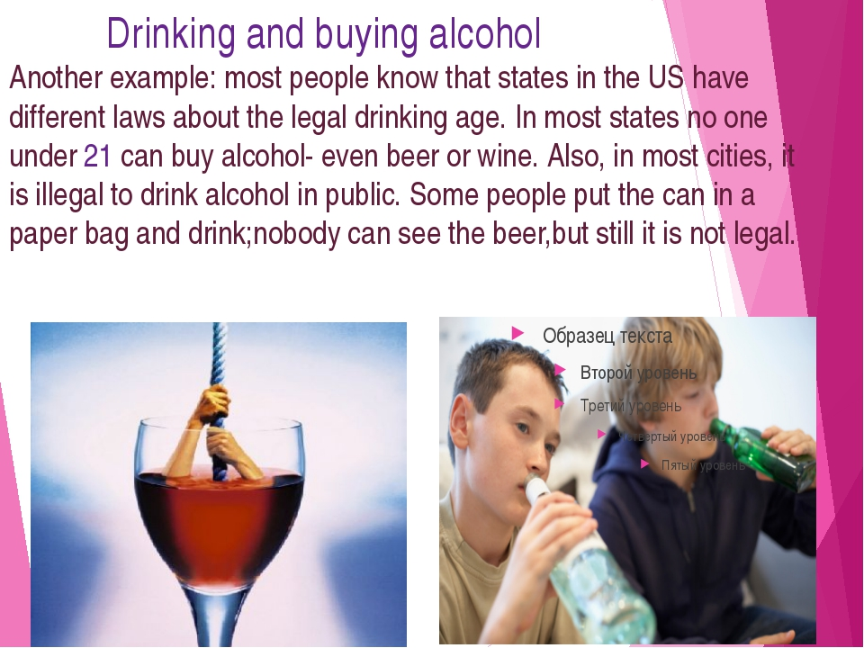 Drinking and buying alcohol Another example: most people know that states in...