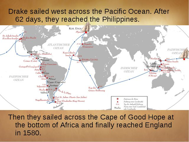 Drake sailed west across the Pacific Ocean. After 62 days, they reached the P...