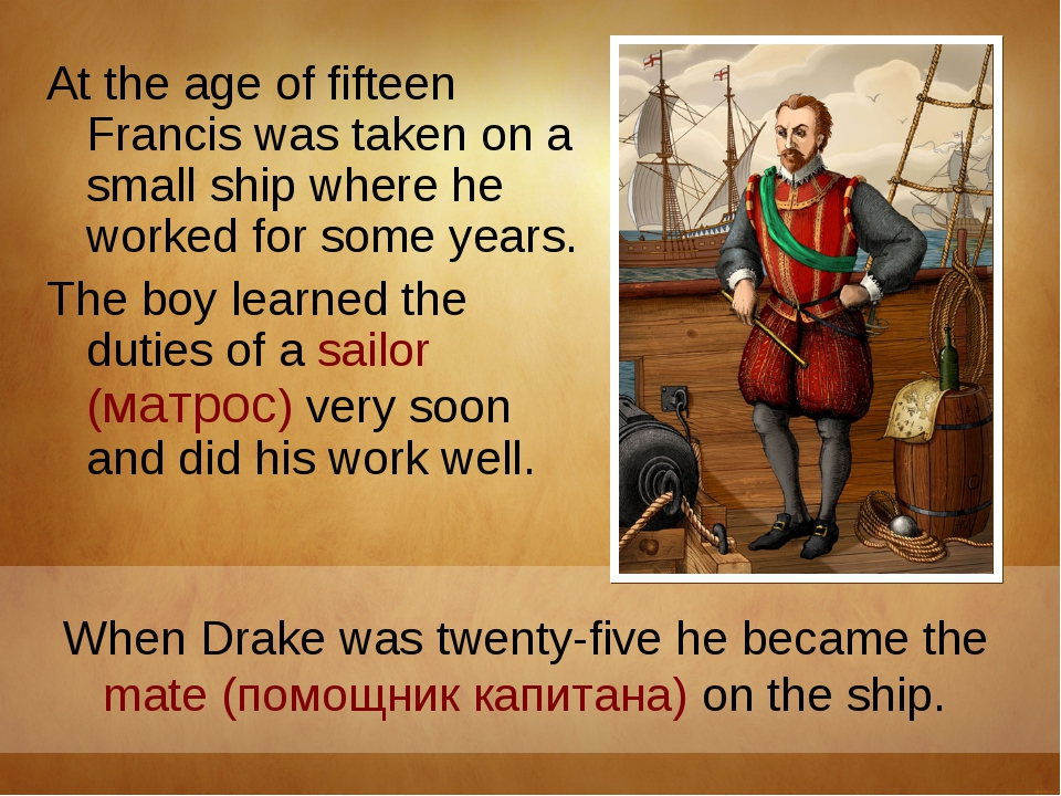 At the age of fifteen Francis was taken on a small ship where he worked for s...
