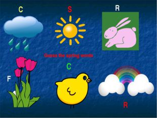 Guess the spring words C C R R S F