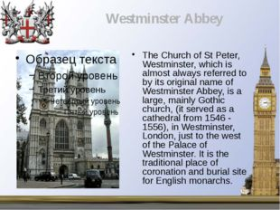 The Church of St Peter, Westminster, which is almost always referred to by it