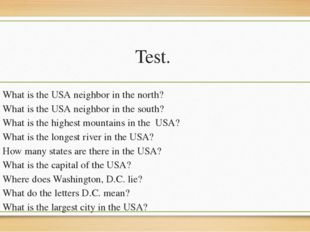Test. What is the USA neighbor in the north? What is the USA neighbor in the