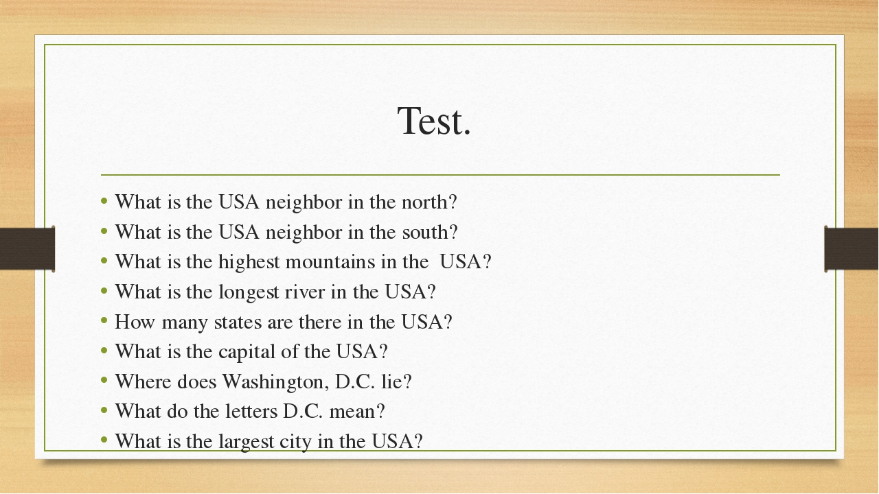 Test. What is the USA neighbor in the north? What is the USA neighbor in the...