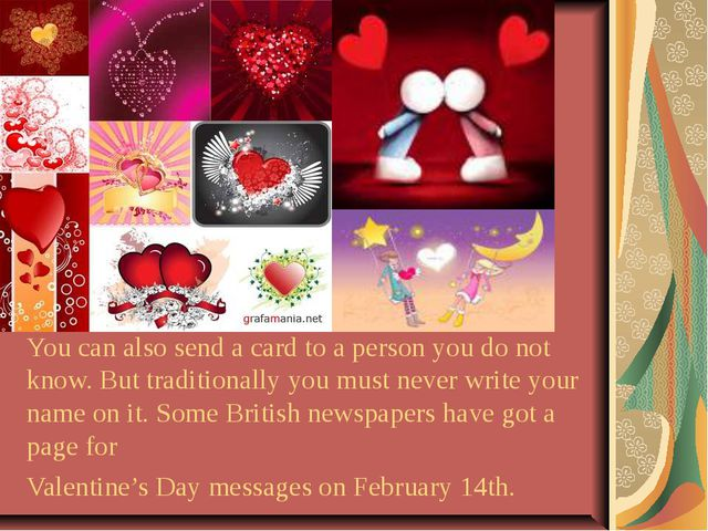 You can also send a card to a person you do not know. But traditionally you m...