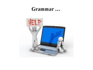 Grammar …
