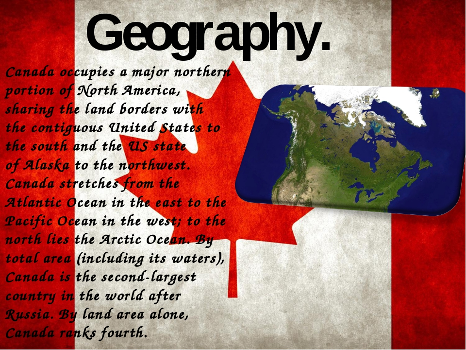Geography. Canada occupies a major northern portion of North America, sharing...