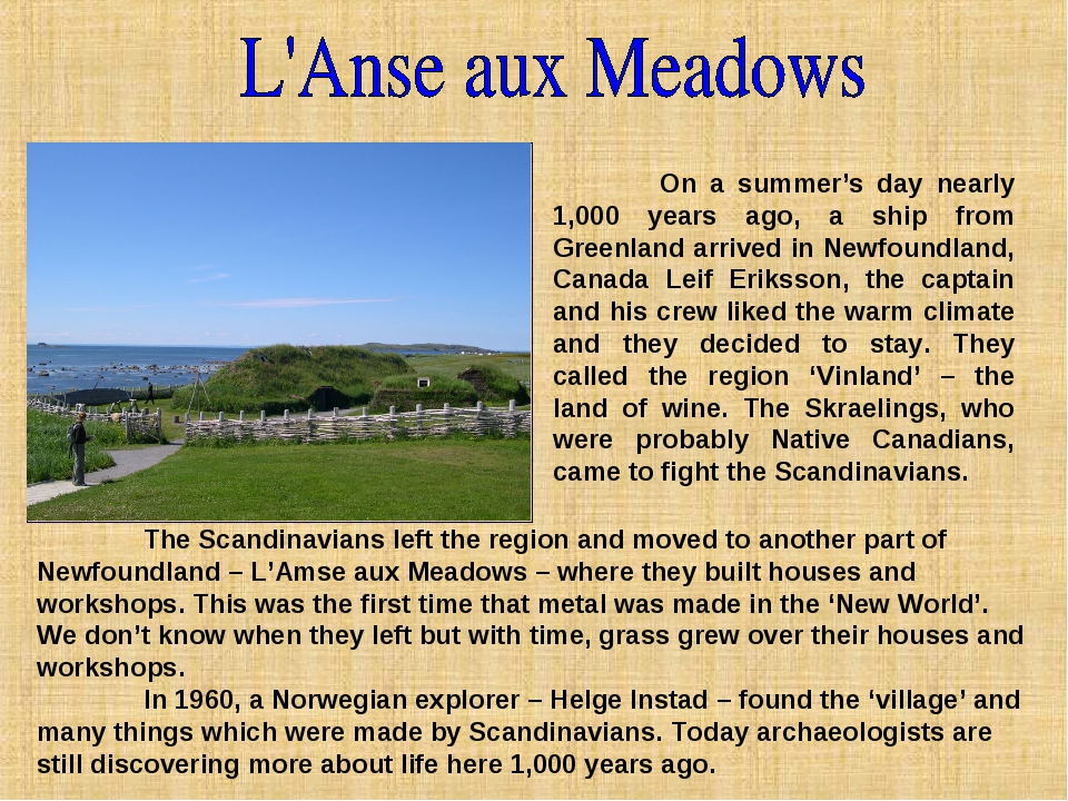 On a summer's day nearly 1,000 years ago, a ship from Greenland arrived in N...