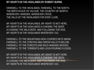 MY HEART'S IN THE HIGHLANDS BY ROBERT BURNS FAREWELL TO THE HIGHLANDS, FAREWE