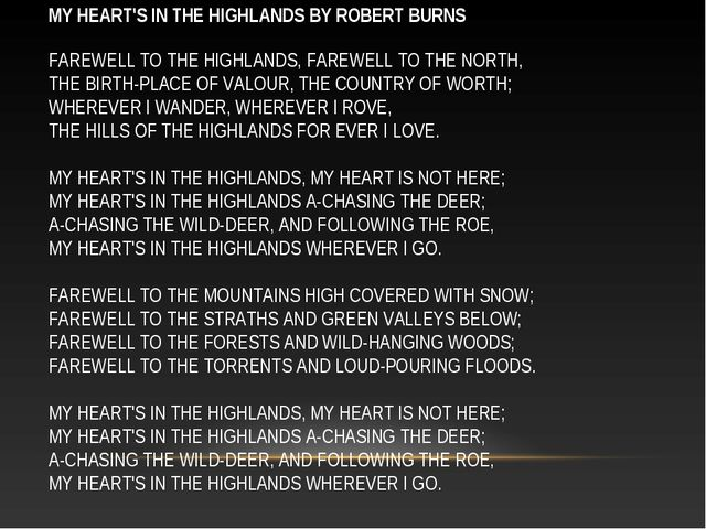 MY HEART'S IN THE HIGHLANDS BY ROBERT BURNS FAREWELL TO THE HIGHLANDS, FAREWE...