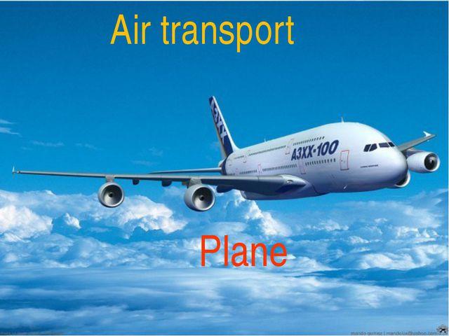 Легковые машины Plane Air transport