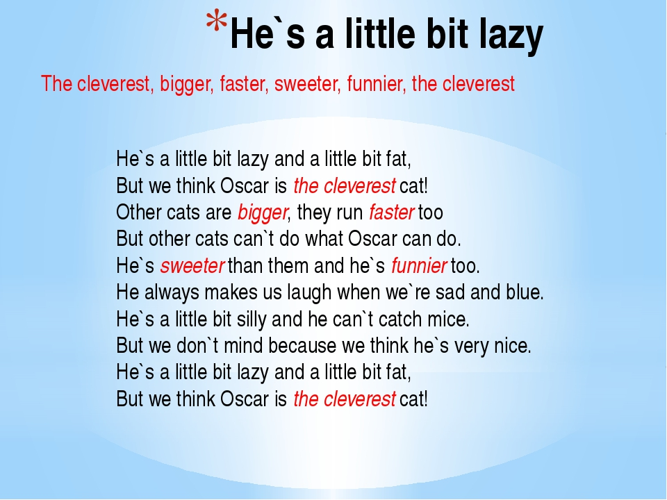 He`s a little bit lazy He`s a little bit lazy and a little bit fat, But we th...