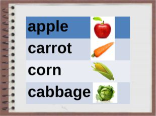 apple carrot corn cabbage