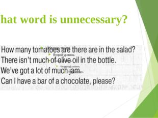 What word is unnecessary?