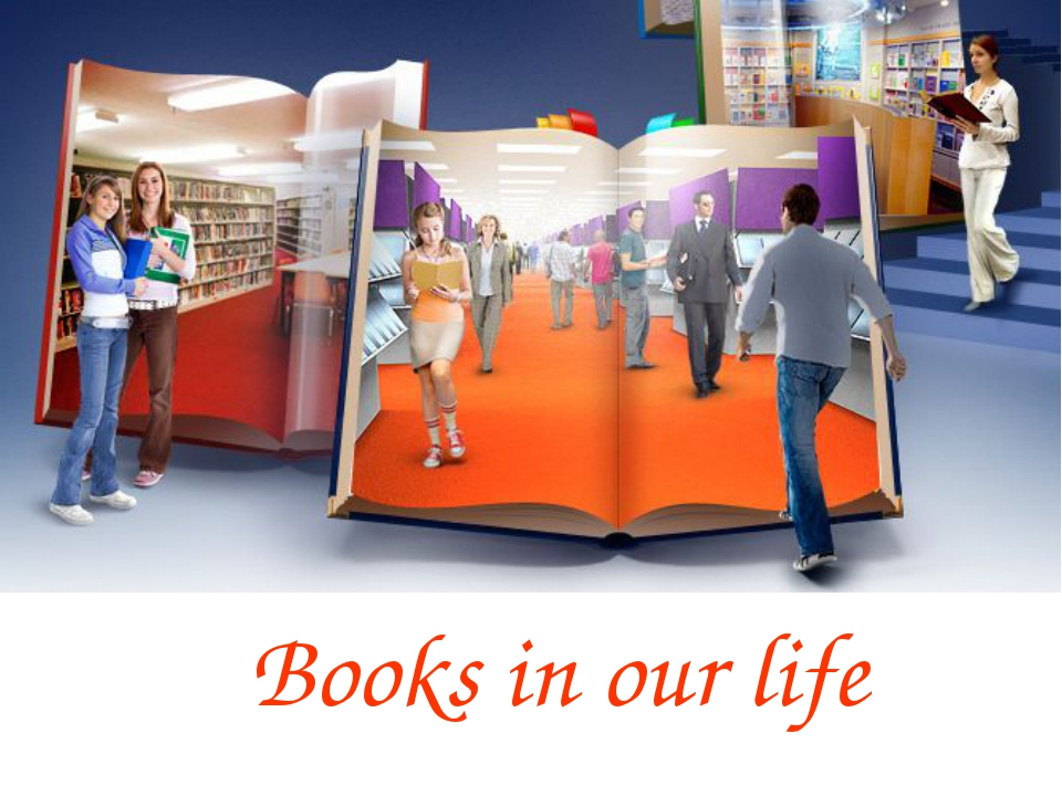 Books in our life