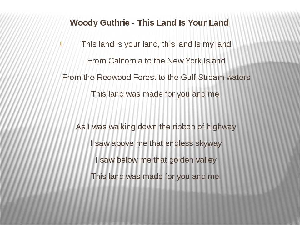 Woody Guthrie - This Land Is Your Land This land is your land, this land is m...