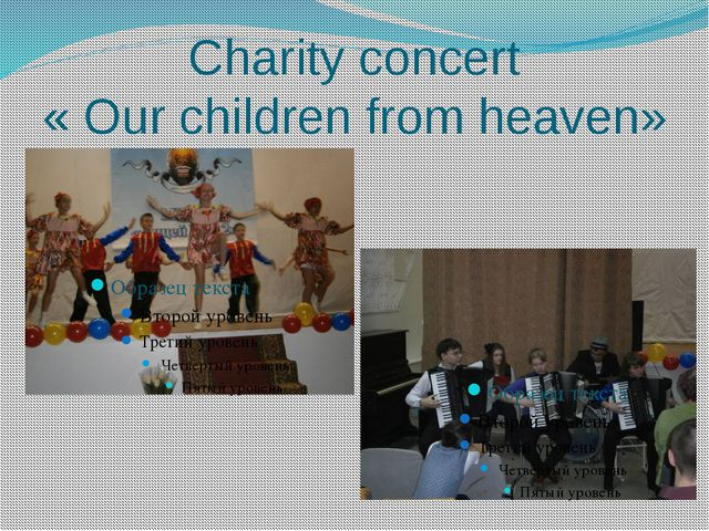 Charity concert « Our children from heaven»