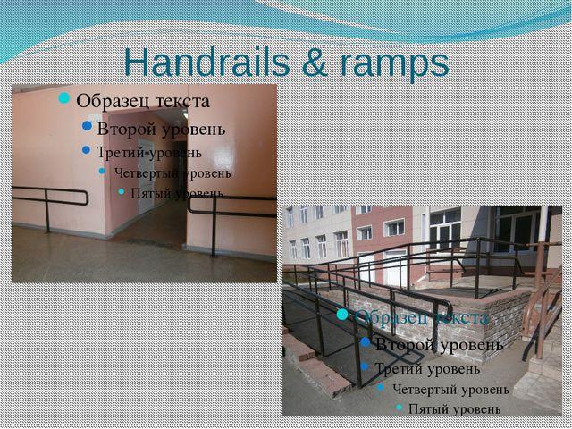 Handrails & ramps