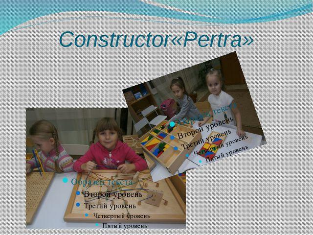 Constructor«Pertra»