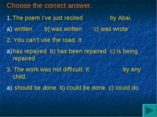 Choose the correct answer. The poem I've just recited by Abai. written b) was