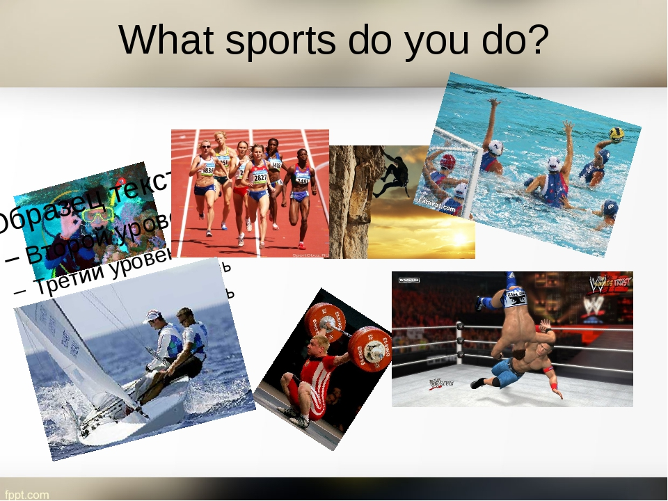 What sports do you do?