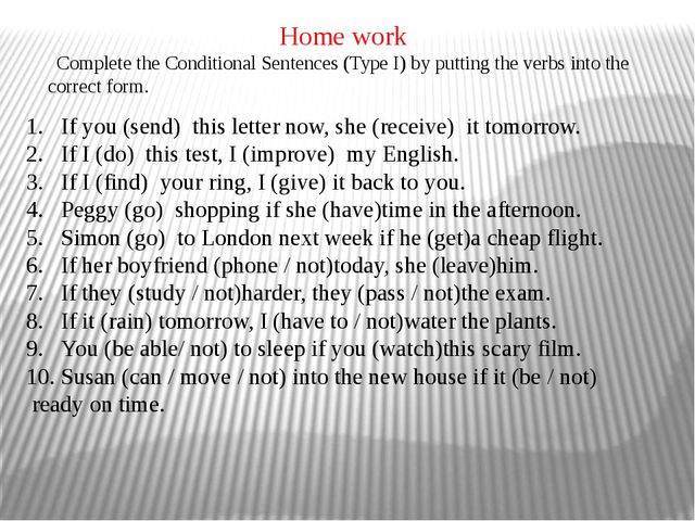 If you(send) this letter now, she(receive) it tomorrow. If I(do) this t...