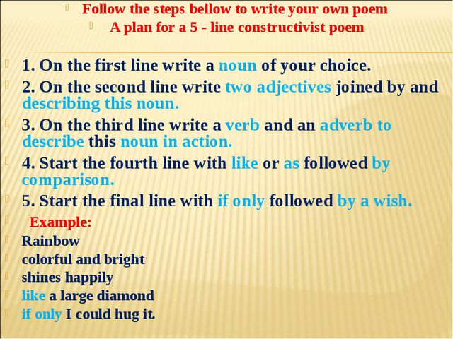 Follow the steps bellow to write your own poem A plan for a 5 - line constru...