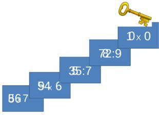 9 X 6 35:7 72:9 1 X 0 8 X 7 56 54 5 8 0