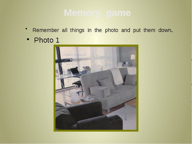 Remember all things in the photo and put them down. Photo 1 Memory game