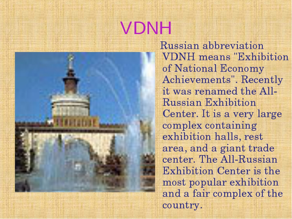 "VDNH Russian abbreviation VDNH means ""Exhibition of National Economy Achievem..."