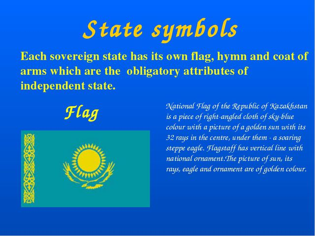 State symbols Flag Each sovereign state has its own flag, hymn and coat of a...