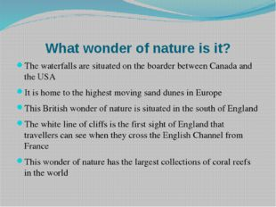 What wonder of nature is it? The waterfalls are situated on the boarder betwe