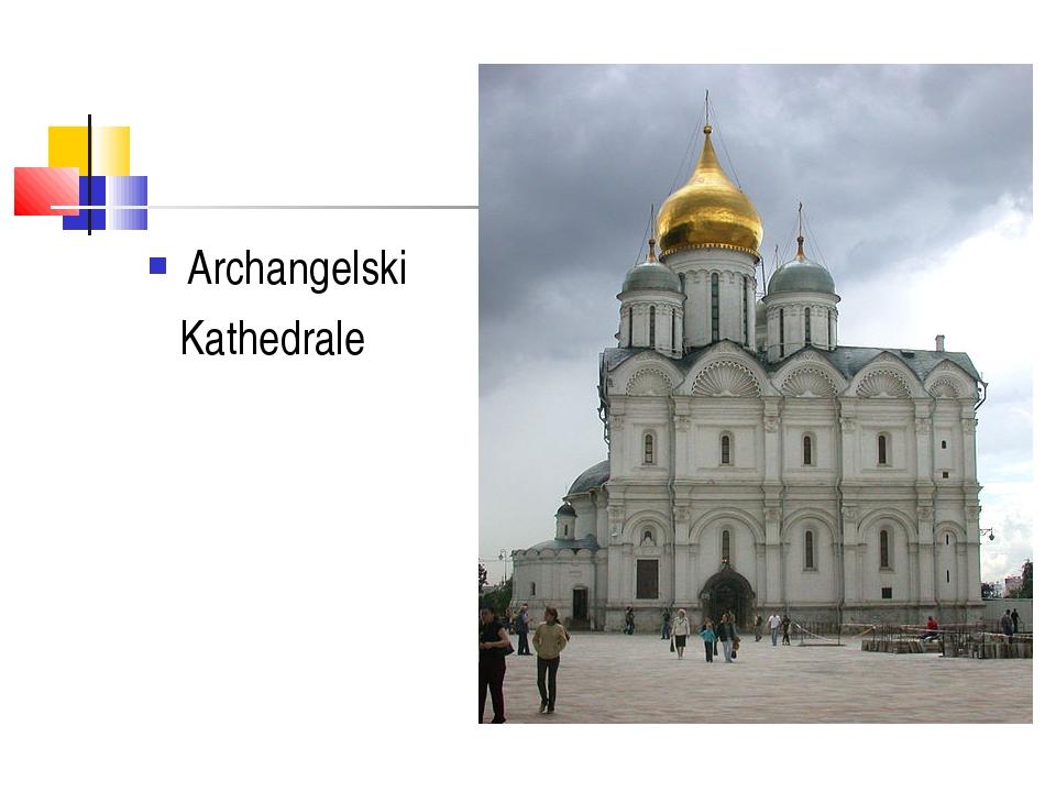 Archangelski Kathedrale