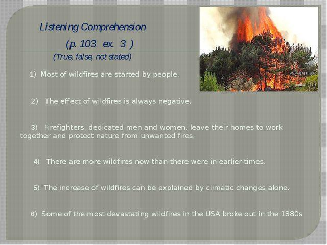 Listening Comprehension (p. 103 ex. 3 ) (True, false, not stated) 1) Most of...