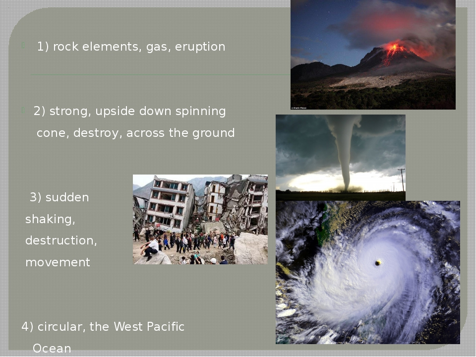 1) rock elements, gas, eruption 2) strong, upside down spinning cone, destro...