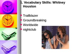 1. Vocabulary Skills: Whitney Houston Trailblazer Groundbreaking Worldwide ni
