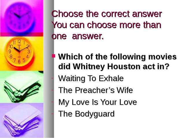 Choose the correct answer You can choose more than one answer. Which of the f...