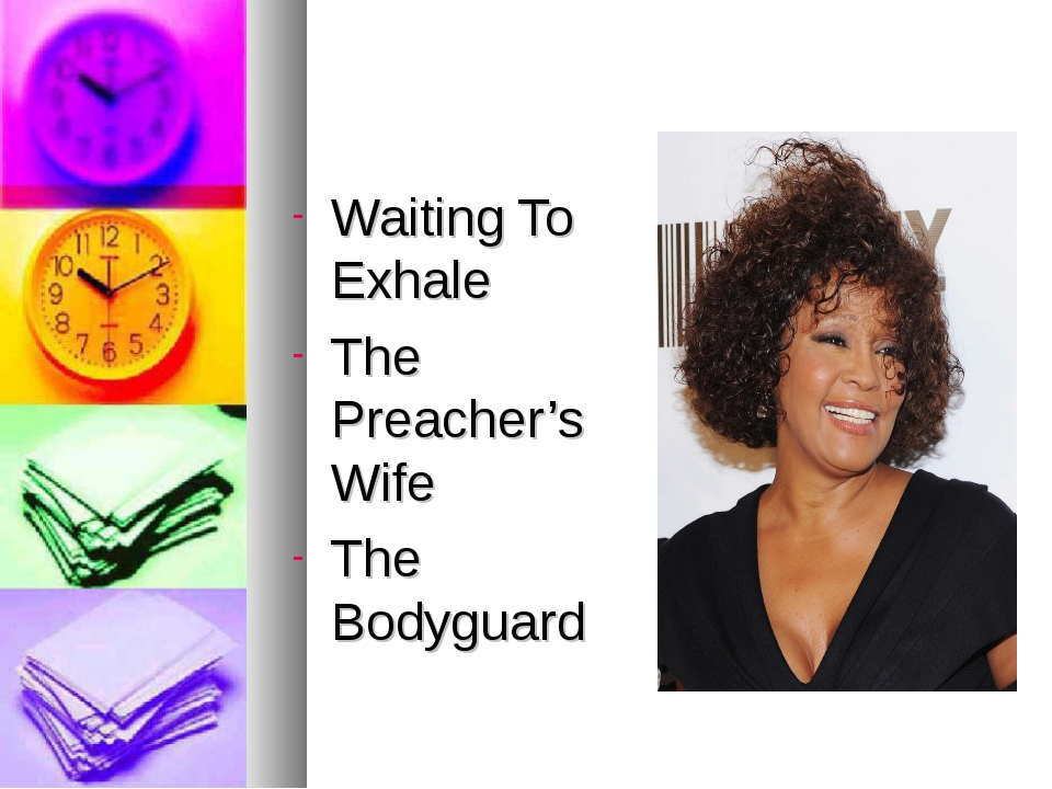 Waiting To Exhale The Preacher's Wife The Bodyguard