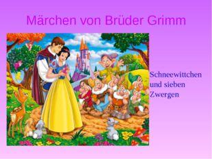 Märchen von Brüder Grimm Schneewittchen und sieben Zwergen