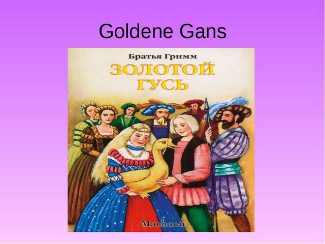 Goldene Gans