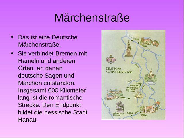 Märchenstraße Das ist eine Deutsche Märchenstraße. Sie verbindet Bremen mit H...