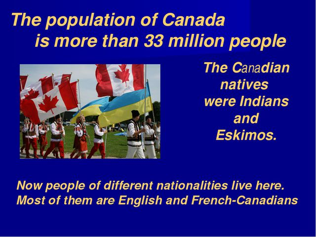 Now people of different nationalities live here. Most of them are English and...