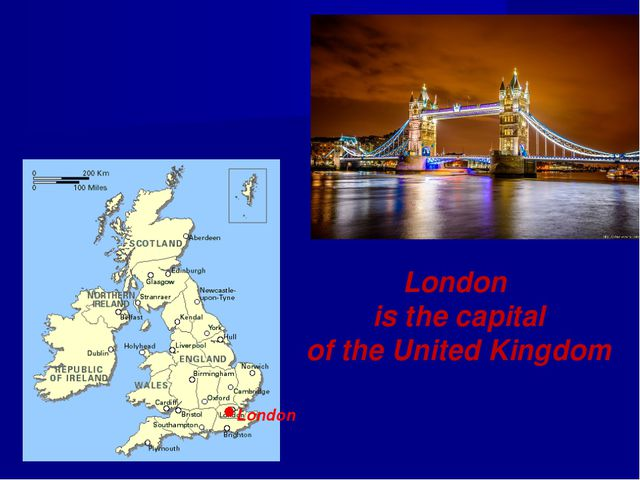 London is the capital of the United Kingdom London