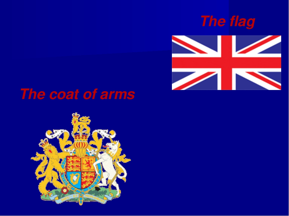 The coat of arms The flag
