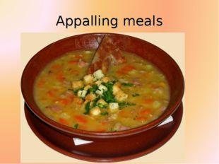 Appalling meals