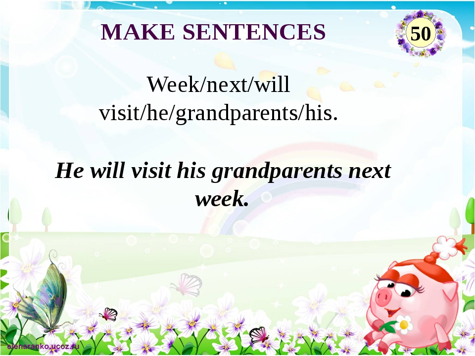 He will visit his grandparents next week. Week/next/will visit/he/grandparent...