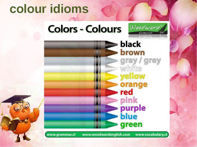 colour idioms