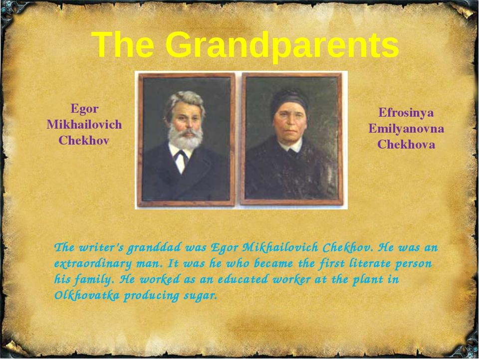 The Parents Evgenia Yakovlevna Chekhova Pavel Egorovich Chekhov Pavel Egorovi...
