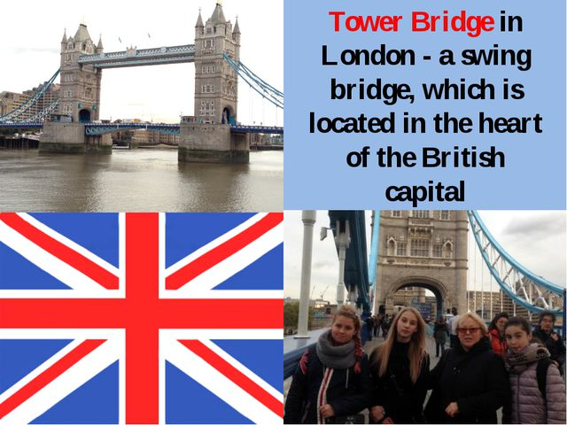 Tower Bridge in London - a swing bridge, which is located in the heart of th...